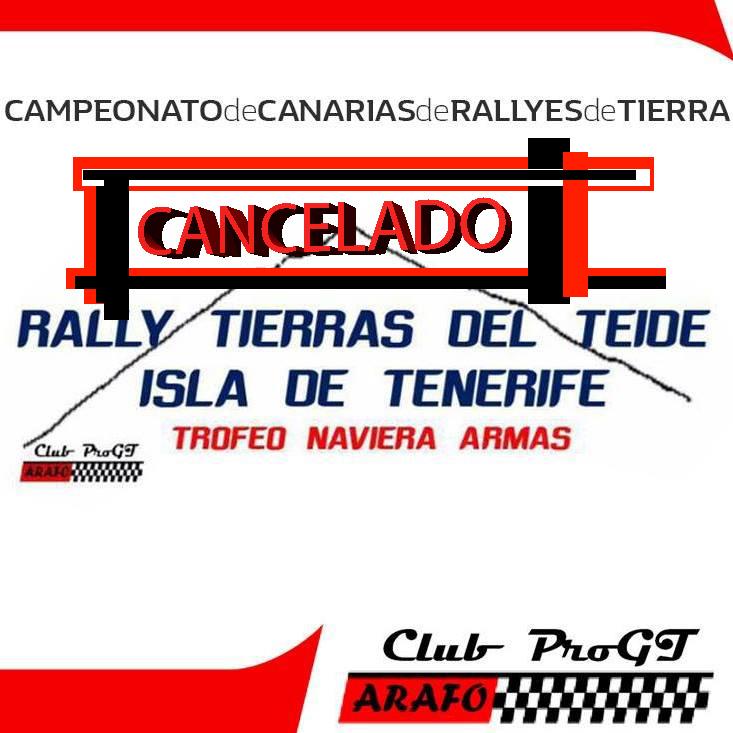 📢 El Club ProGT Arafo CANCELA la segunda edición del 🏁Rally Tierras del Teide