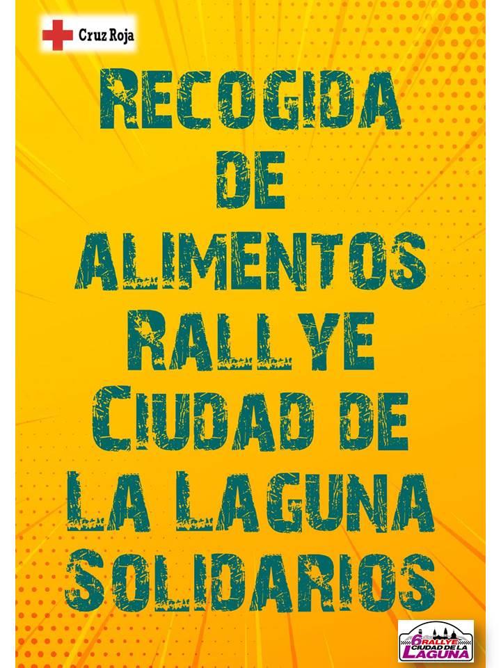📢 El VI Rallye Ciudad de La Laguna organiza una RECOGIDA DE ALIMENTOS SOLIDARIA  EN BODEGAS EL LOMO